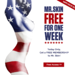 Mr. Skin Free For One Week For The 4th Of July!