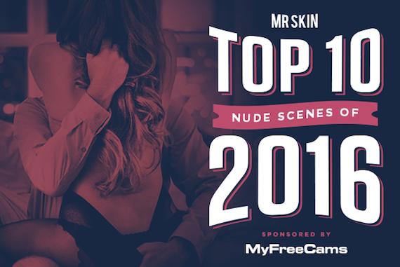 The Top 10 Celebrity Nude Scenes Of 2016